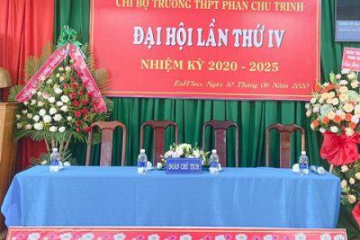 ĐẠI HỘI CHI BỘ TRƯỜNG THPT PHAN CHU TRINH LẦN THỨ IV, NHIỆM KỲ 2020-2025